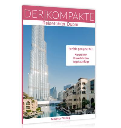 Reiseführer Dubai - Der Kompakte